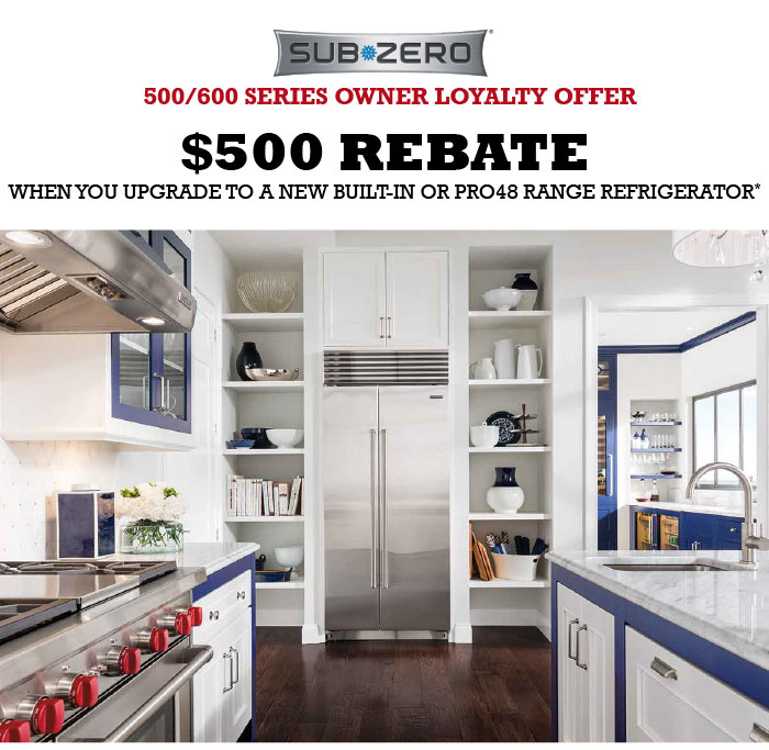 Sub Zero 500 600 Series Owner Loyalty Offer Oberg And Lindquist